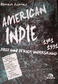 American Indie 1981-1991 di M. Azerrad