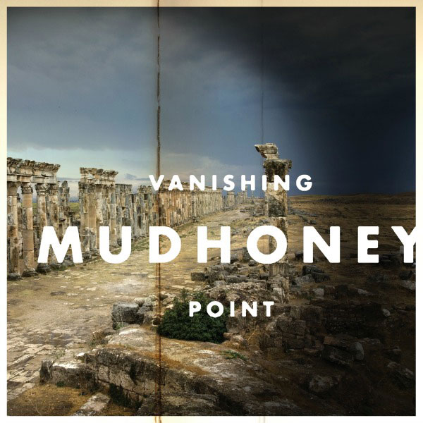 Mudhoney, Vanishing Point, out 1 aprile 2013