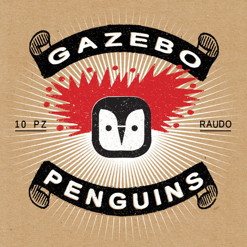 Gazebo Penguins, RAUDO (To Lose La Track)