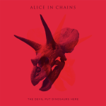 Alice in Chains, The Devil Put Dinosaurs Here