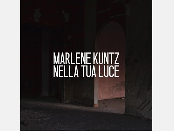 Marlene Kuntz, Nella tua luce (Sony Music)