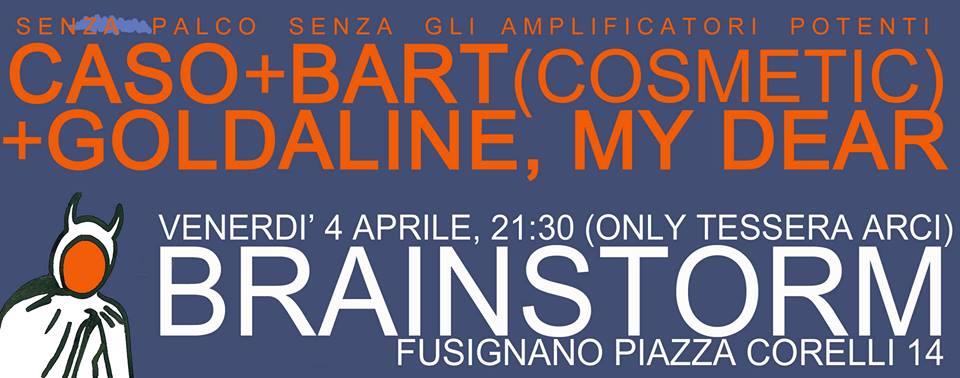 caso, bart cosmetic, goldaline my dear al brainstorm di fusignano